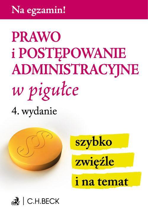 Prawo i postępowanie administracyjne w pigułce. Wydanie 4 - Ebook (Książka PDF) do pobrania w formacie PDF