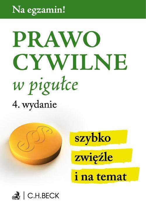 Prawo cywilne w pigułce. Wydanie 4 - Ebook (Książka PDF) do pobrania w formacie PDF