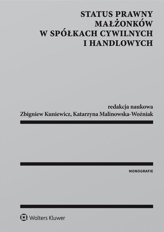 Status prawny małżonków w spółkach cywilnych i handlowych - Ebook (Książka EPUB) do pobrania w formacie EPUB