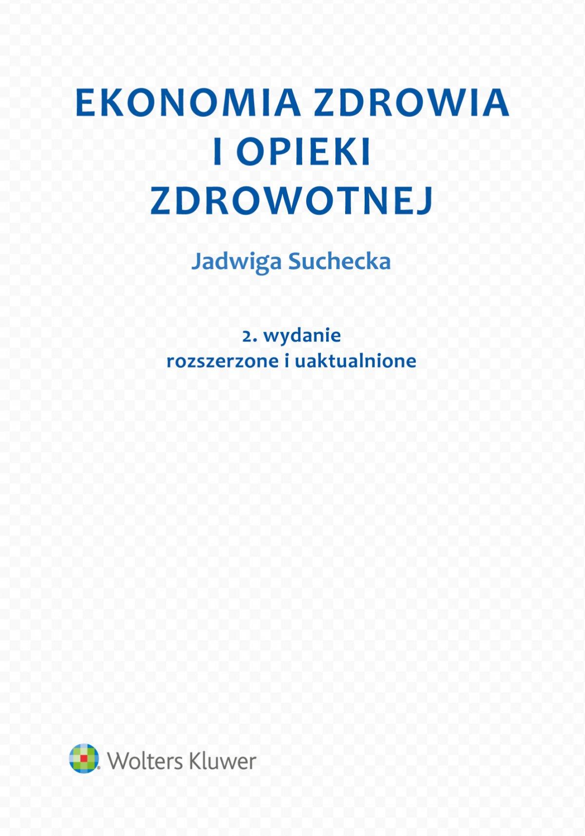 Ekonomia zdrowia i opieki zdrowotnej - Ebook (Książka PDF) do pobrania w formacie PDF