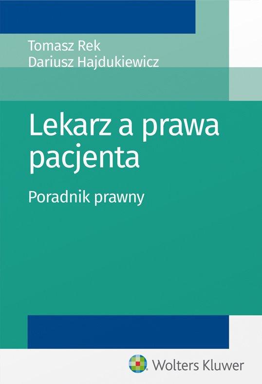 Lekarz a prawa pacjenta. Poradnik prawny - Ebook (Książka EPUB) do pobrania w formacie EPUB