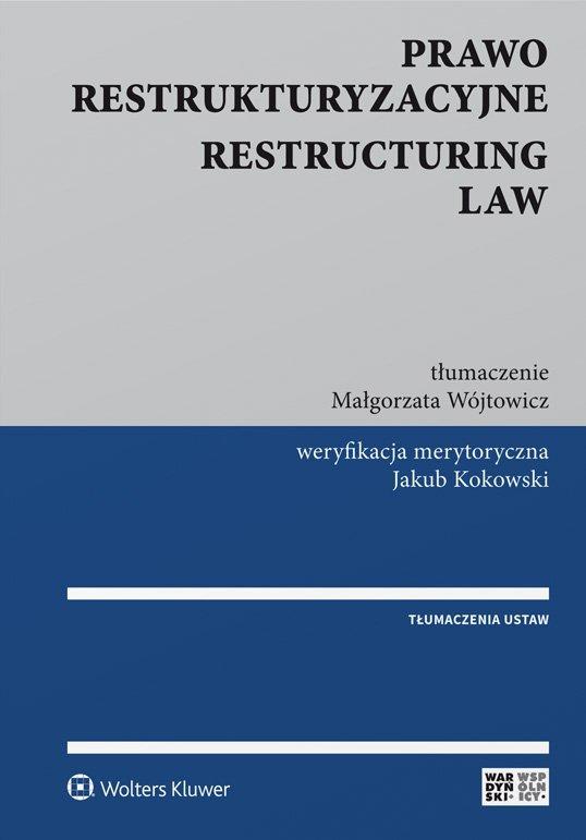 Prawo restrukturyzacyjne. Restructuring law - Ebook (Książka EPUB) do pobrania w formacie EPUB