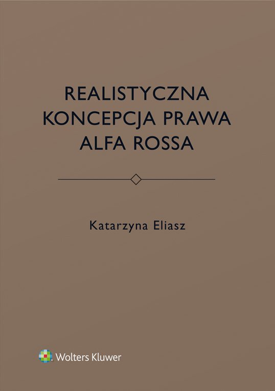 Realistyczna koncepcja prawa Alfa Rossa - Ebook (Książka EPUB) do pobrania w formacie EPUB