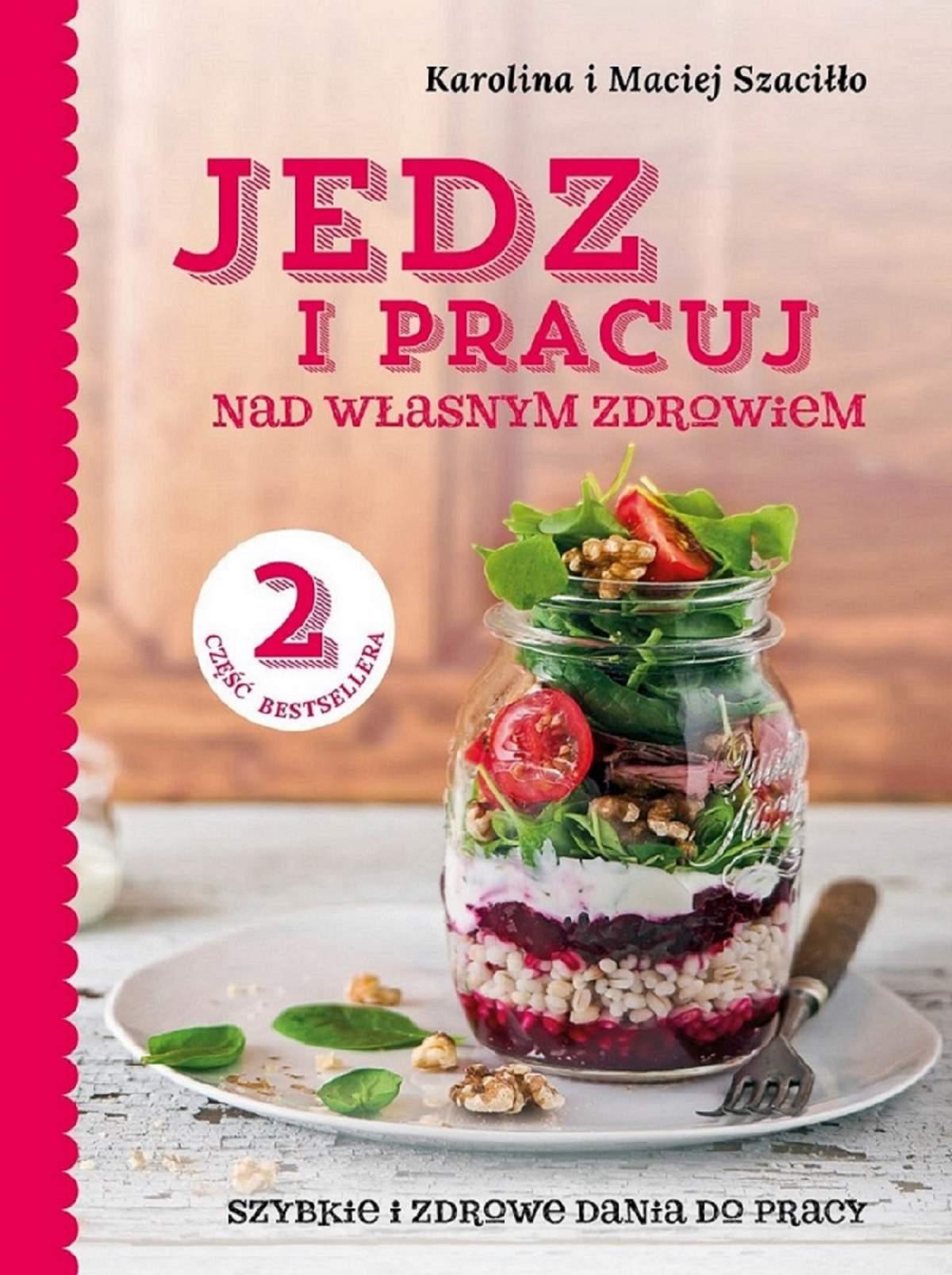 Jedz i pracuj...nad własnym zdrowiem 2 - Ebook (Książka EPUB) do pobrania w formacie EPUB