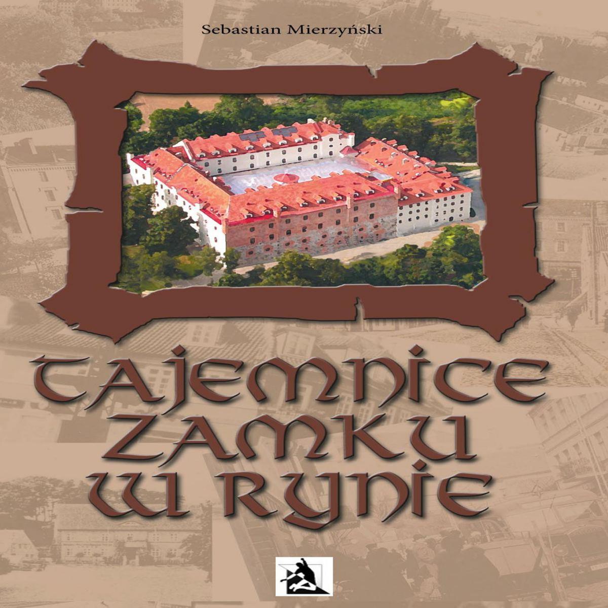 Tajemnice Zamku w Rynie - Audiobook (Książka audio MP3) do pobrania w całości w archiwum ZIP