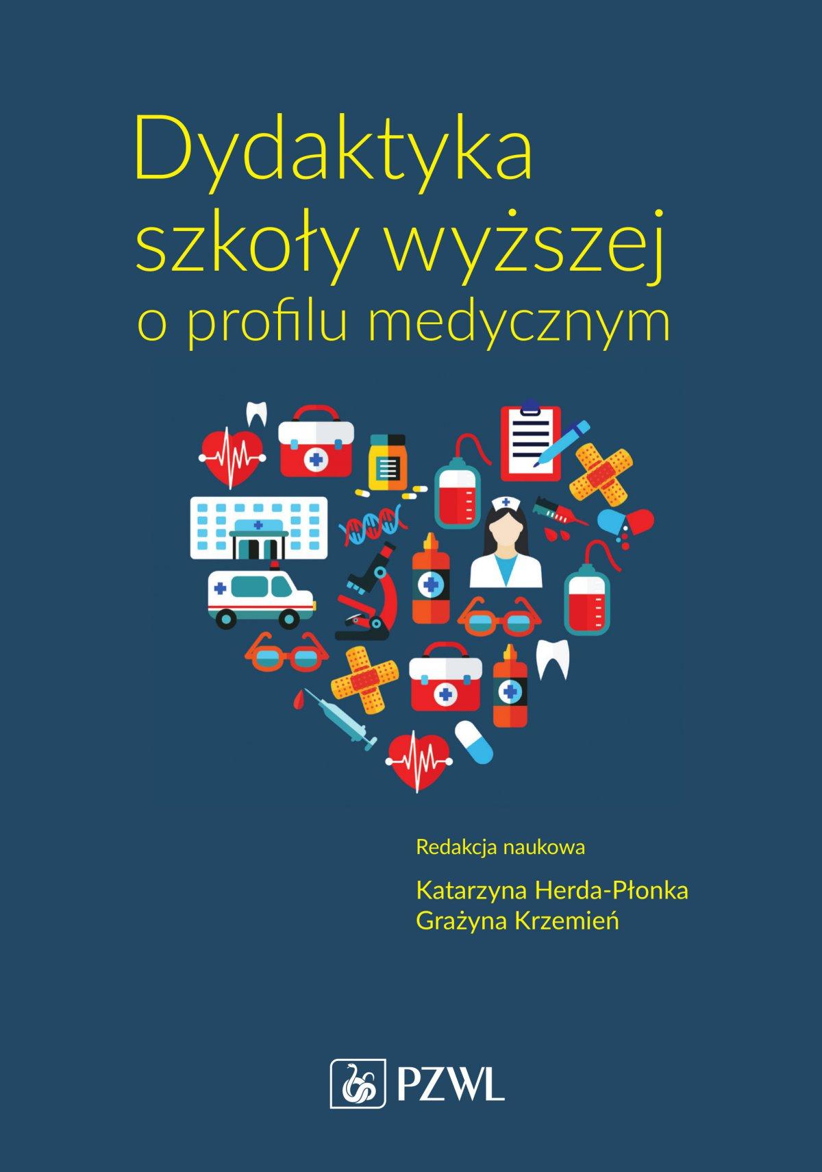 Dydaktyka szkoły wyższej o profilu medycznym - Ebook (Książka na Kindle) do pobrania w formacie MOBI