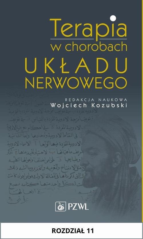 Terapia w chorobach układu nerwowego. Rozdział 11 - Ebook (Książka na Kindle) do pobrania w formacie MOBI