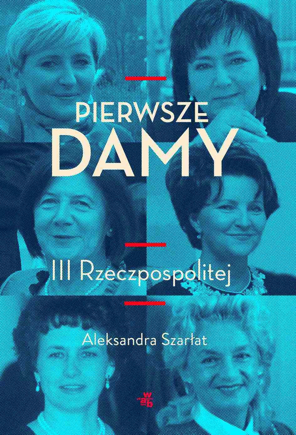 Pierwsze damy III Rzeczpospolitej - Ebook (Książka EPUB) do pobrania w formacie EPUB