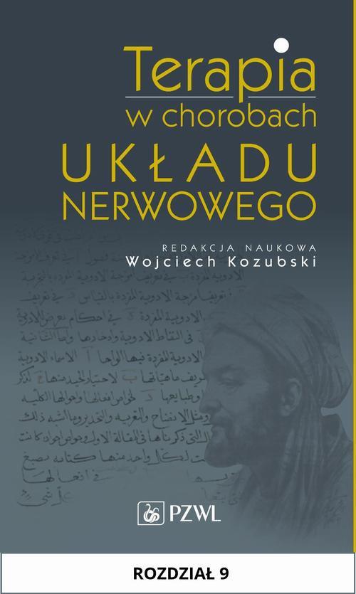 Terapia w chorobach układu nerwowego. Rozdział 9 - Ebook (Książka na Kindle) do pobrania w formacie MOBI