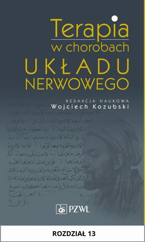 Terapia w chorobach układu nerwowego. Rozdział 13 - Ebook (Książka na Kindle) do pobrania w formacie MOBI