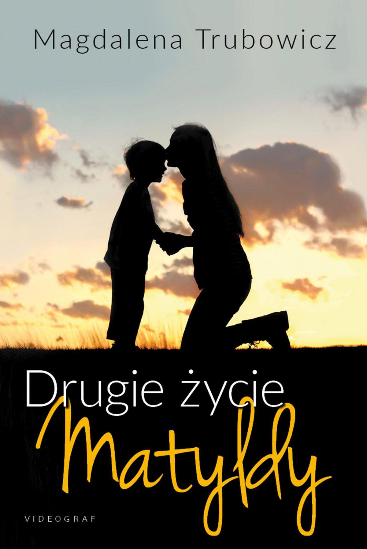 Drugie życie Matyldy - Ebook (Książka EPUB) do pobrania w formacie EPUB