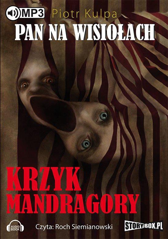 Pan na Wisiołach - Tom II - Krzyk Mandragory - Audiobook (Książka audio MP3) do pobrania w całości w archiwum ZIP