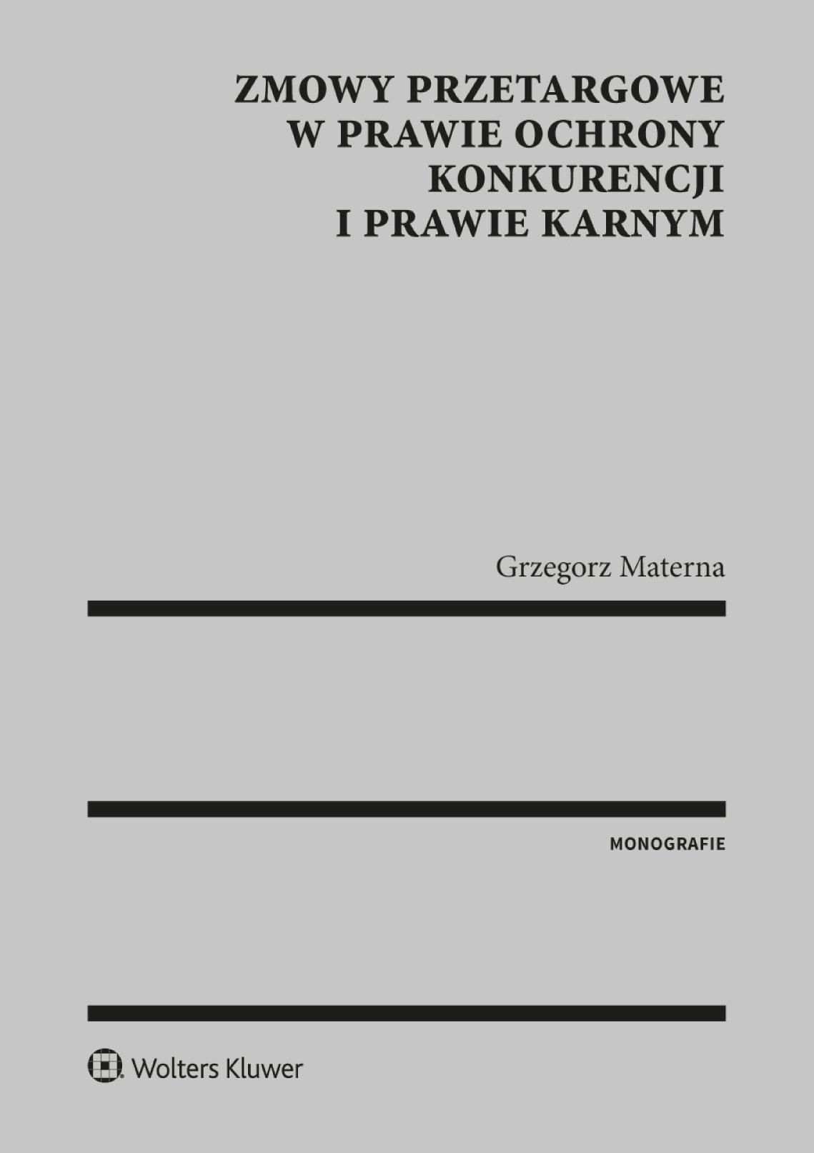 Zmowy przetargowe w prawie ochrony konkurencji i prawie karnym - Ebook (Książka PDF) do pobrania w formacie PDF