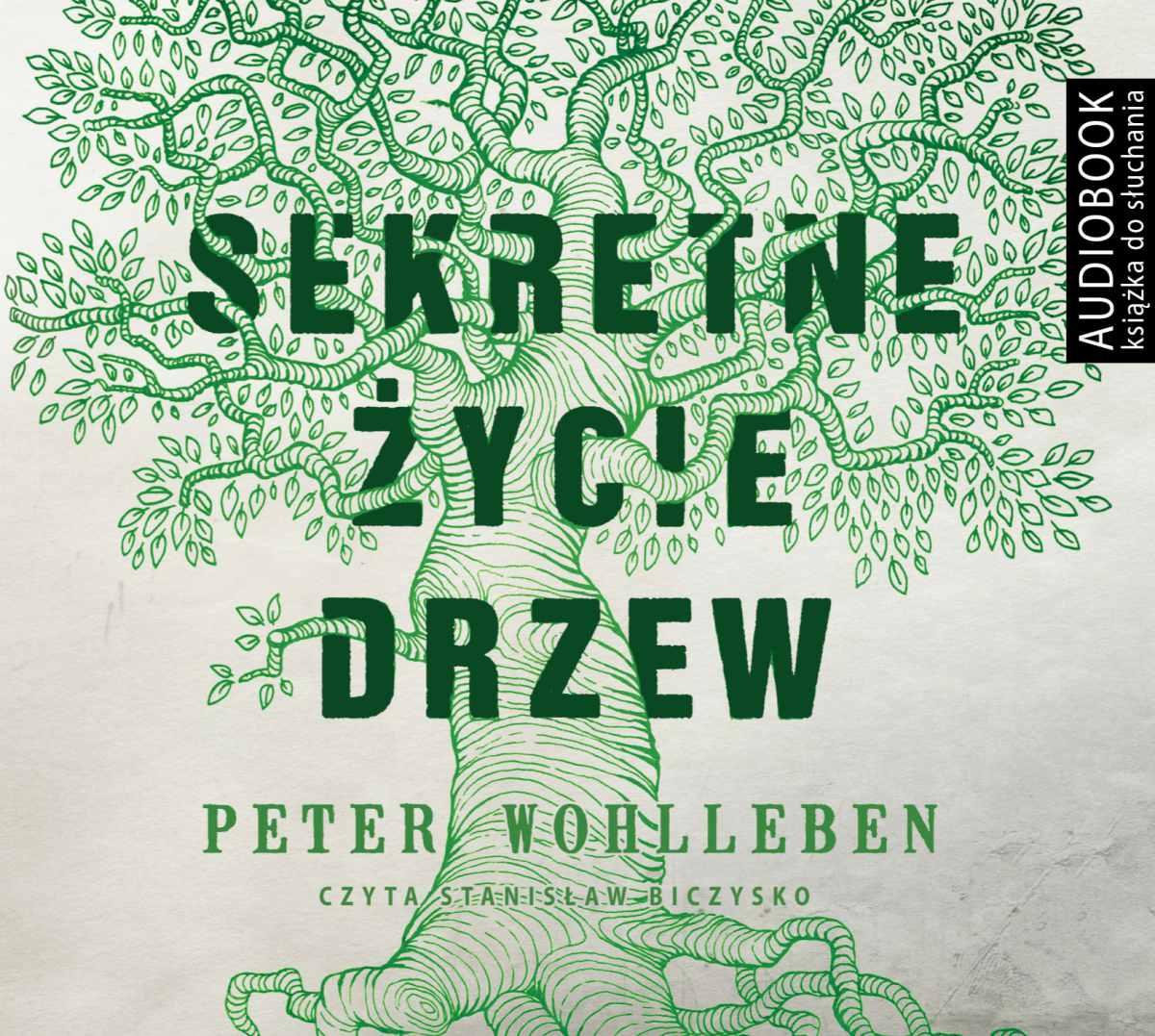 Sekretne życie drzew - Audiobook (Książka audio MP3) do pobrania w całości w archiwum ZIP