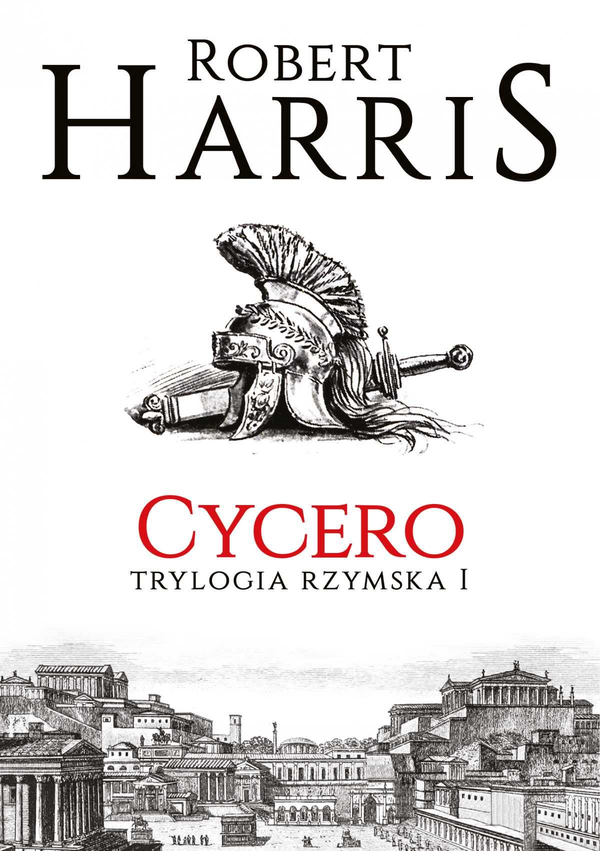 Cycero. Trylogia rzymska I - Ebook (Książka na Kindle) do pobrania w formacie MOBI