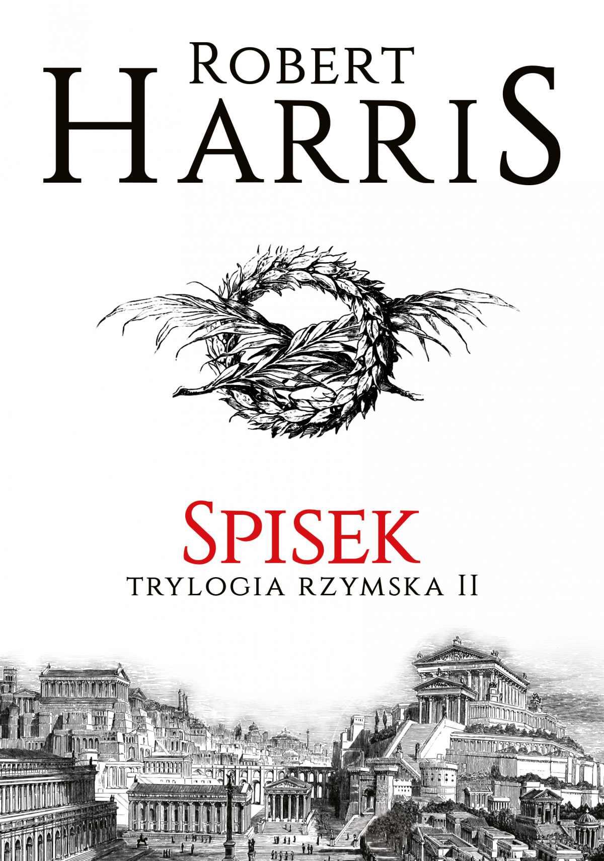 Spisek. Trylogia rzymska II - Ebook (Książka EPUB) do pobrania w formacie EPUB