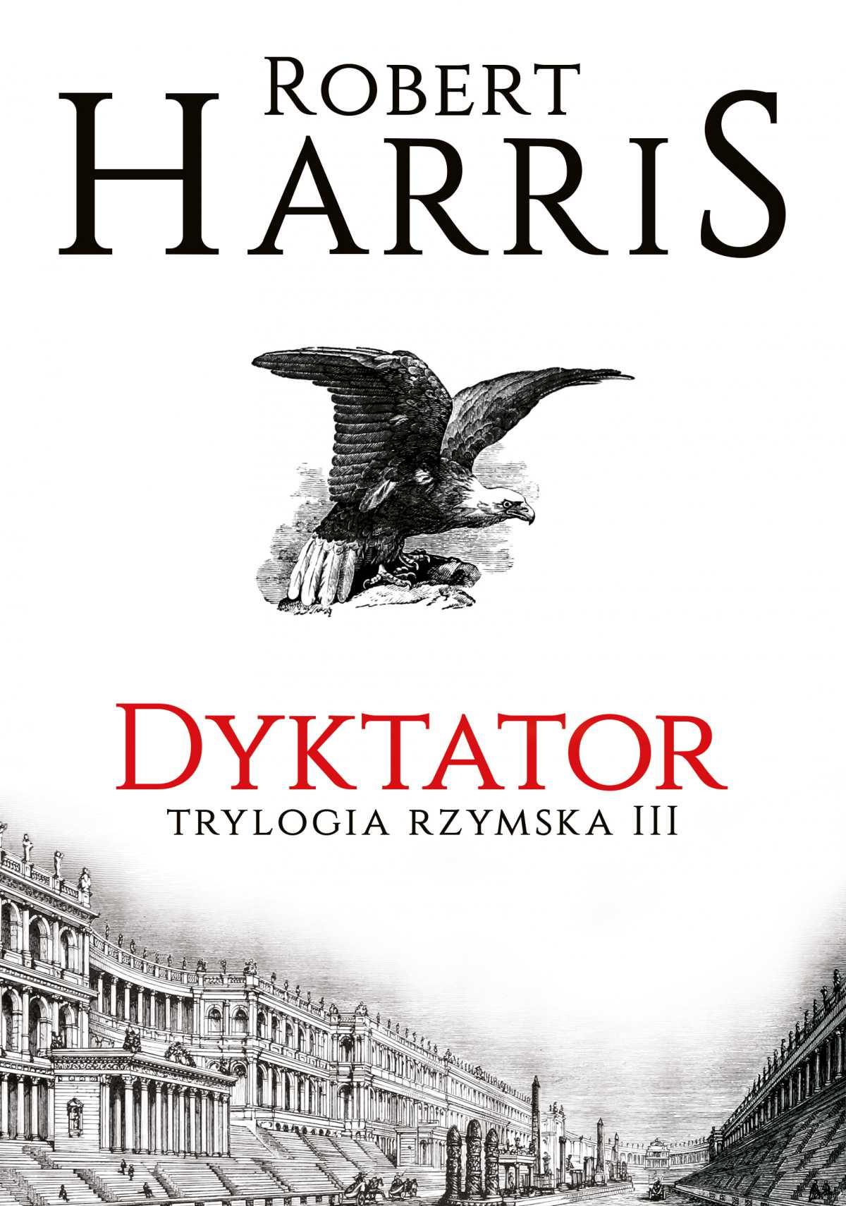 Dyktator. Trylogia rzymska III - Ebook (Książka na Kindle) do pobrania w formacie MOBI
