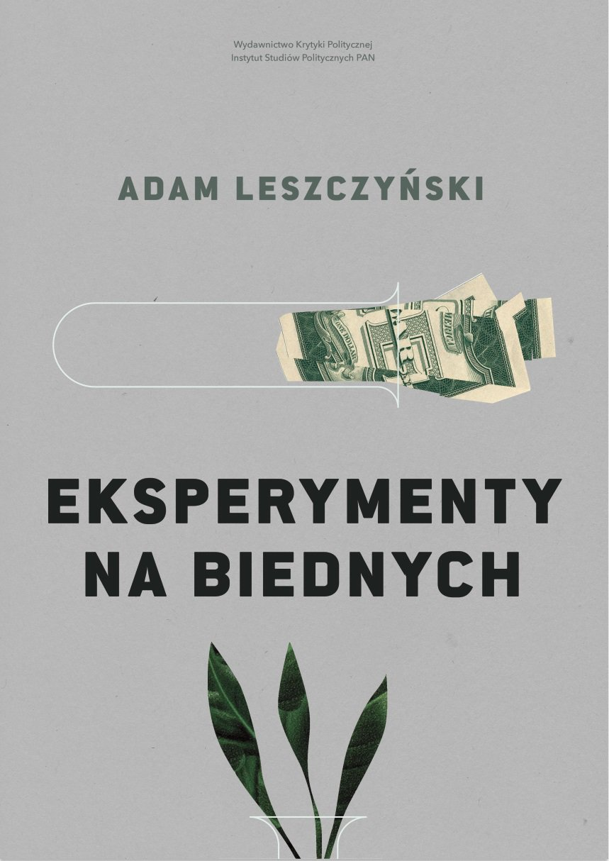 Eksperymenty na biednych - Ebook (Książka EPUB) do pobrania w formacie EPUB