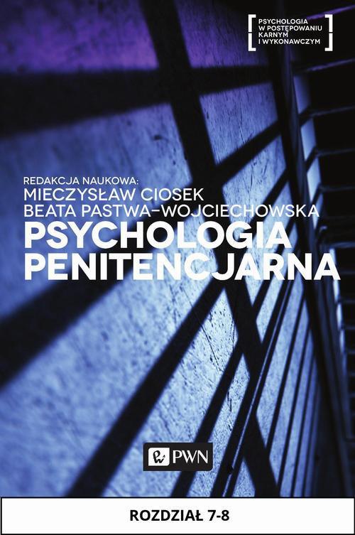 Psychologia penitencjarna. Rozdział 7-8 - Ebook (Książka EPUB) do pobrania w formacie EPUB