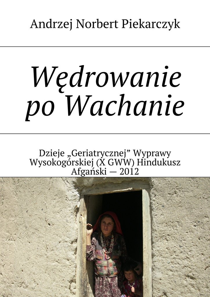 Wędrowanie po Wachanie - Ebook (Książka EPUB) do pobrania w formacie EPUB
