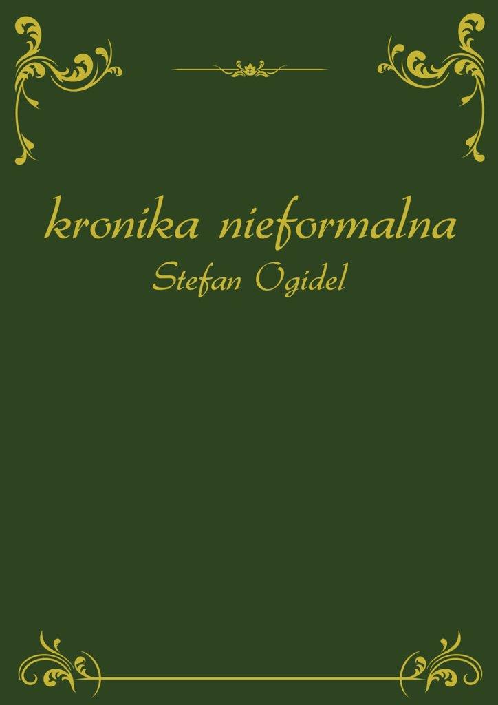 Kronika nieformalna - Ebook (Książka EPUB) do pobrania w formacie EPUB