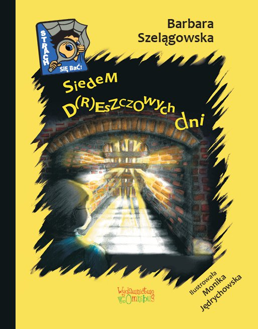 Siedem d(r)eszczowych dni - Ebook (Książka PDF) do pobrania w formacie PDF