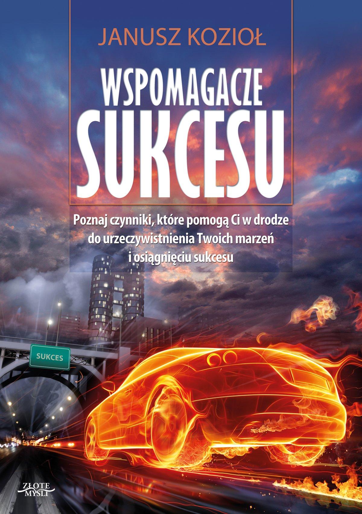Wspomagacze sukcesu - Ebook (Książka PDF) do pobrania w formacie PDF