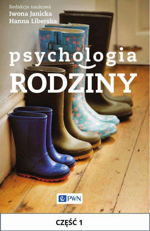 Psychologia rodziny. Część I - Ebook (Książka EPUB) do pobrania w formacie EPUB