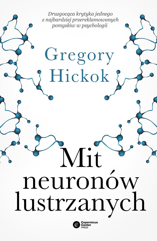 Mit neuronów lustrzanych - Ebook (Książka na Kindle) do pobrania w formacie MOBI