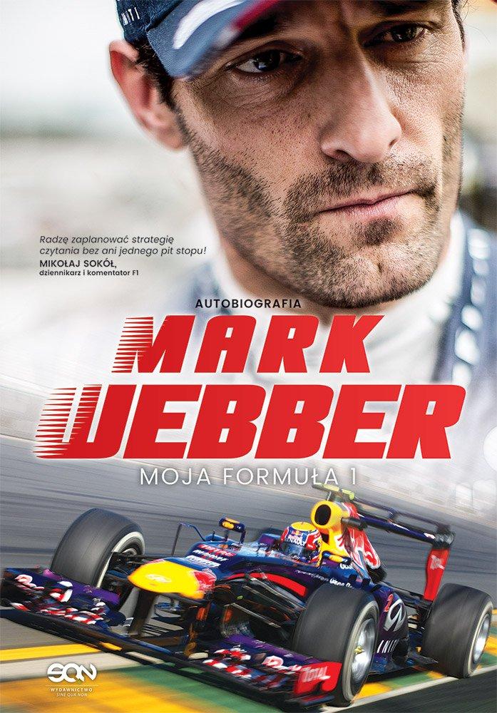 Mark Webber. Moja Formuła 1. Autobiografia - Ebook (Książka EPUB) do pobrania w formacie EPUB