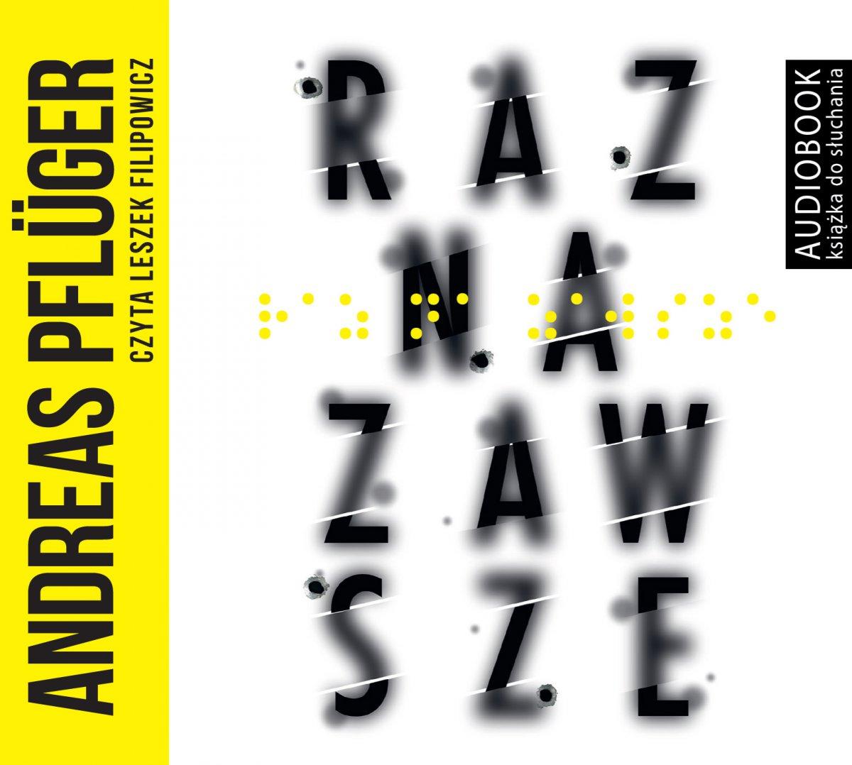 Raz na zawsze - Audiobook (Książka audio MP3) do pobrania w całości w archiwum ZIP