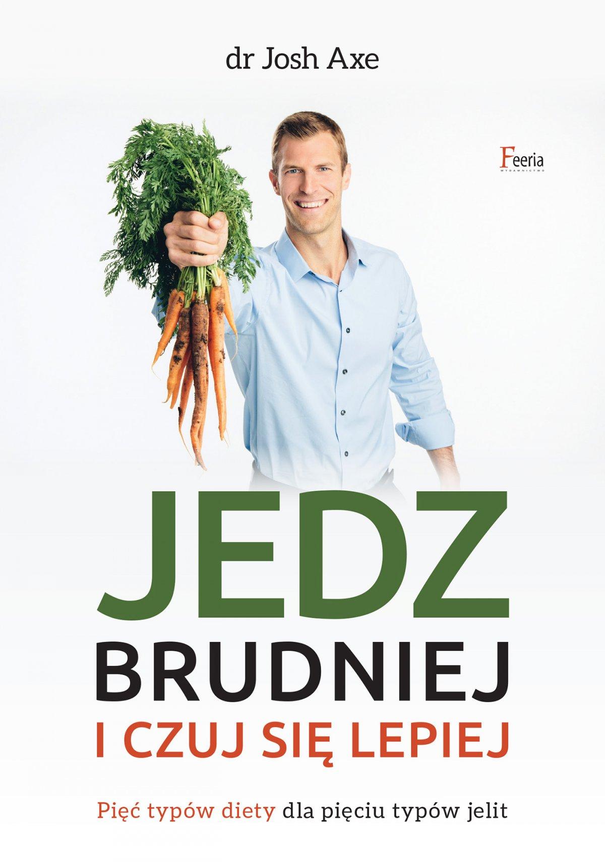 Jedz brudniej i czuj się lepiej - Ebook (Książka na Kindle) do pobrania w formacie MOBI