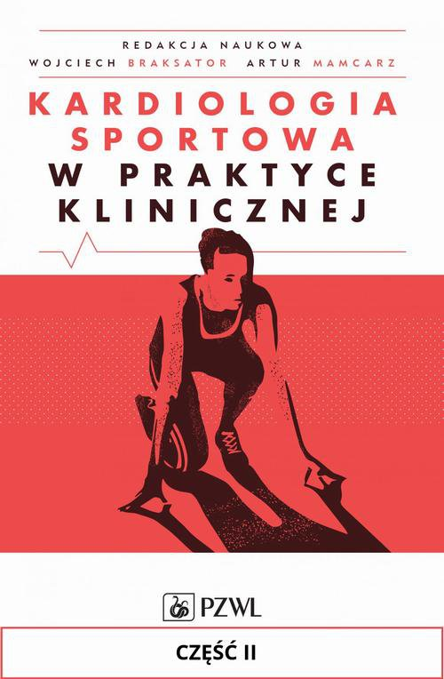 Kardiologia sportowa w praktyce klinicznej. Cześć II - Ebook (Książka EPUB) do pobrania w formacie EPUB