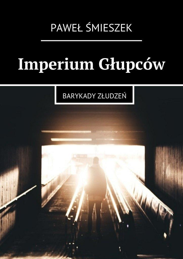 Imperium Głupców - Ebook (Książka EPUB) do pobrania w formacie EPUB