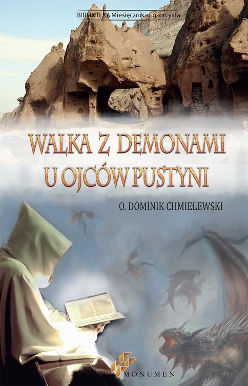 Walka z demonami u Ojców Pustyni - Ebook (Książka PDF) do pobrania w formacie PDF