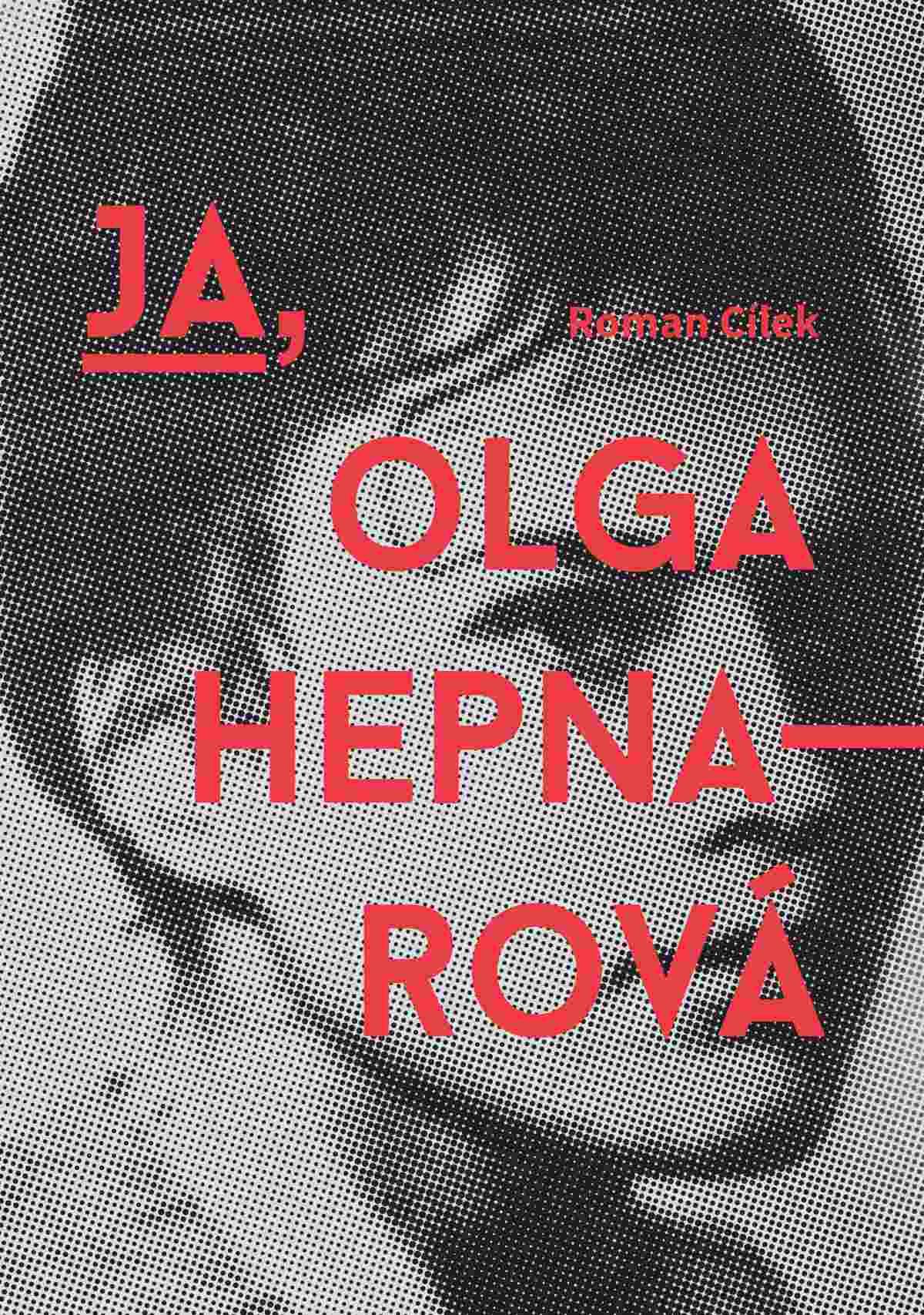 Ja, Olga Hepnarova - Ebook (Książka EPUB) do pobrania w formacie EPUB