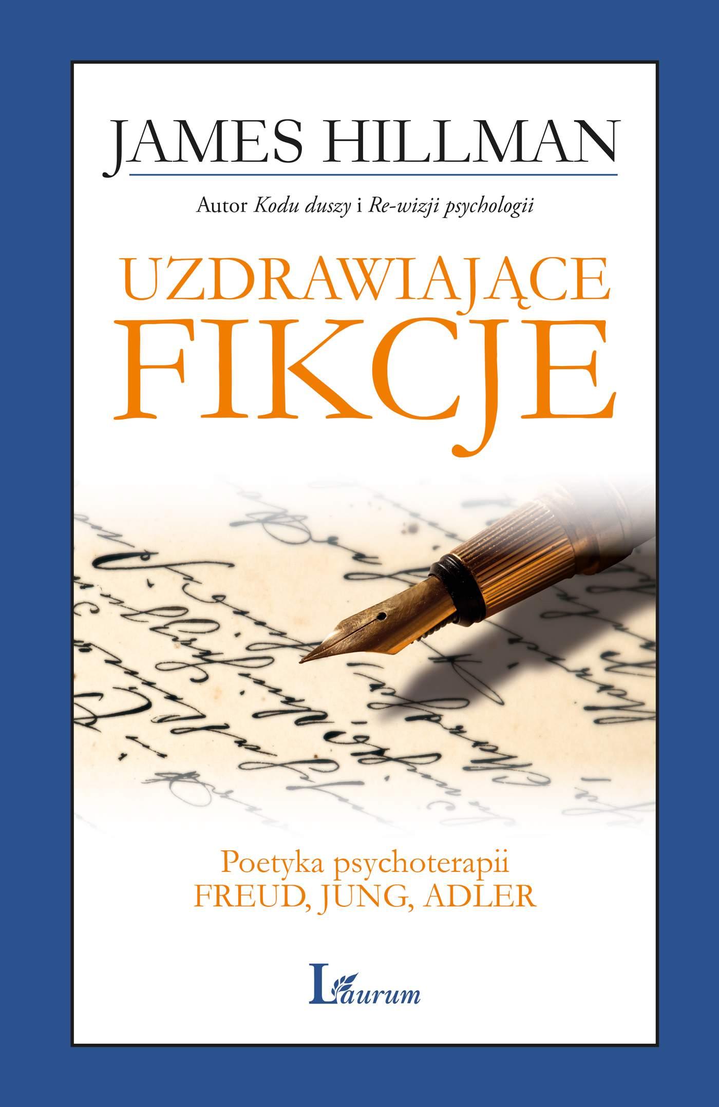 Uzdrawiające fikcje. Poetyka psychoterapii - Freud, Jung, Adler - Ebook (Książka EPUB) do pobrania w formacie EPUB