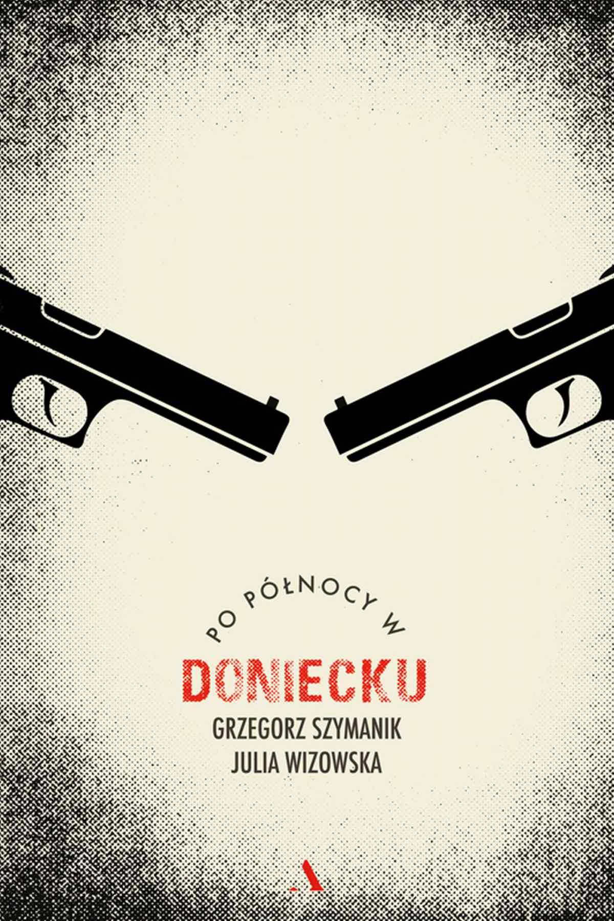 Po północy w Doniecku - Ebook (Książka EPUB) do pobrania w formacie EPUB