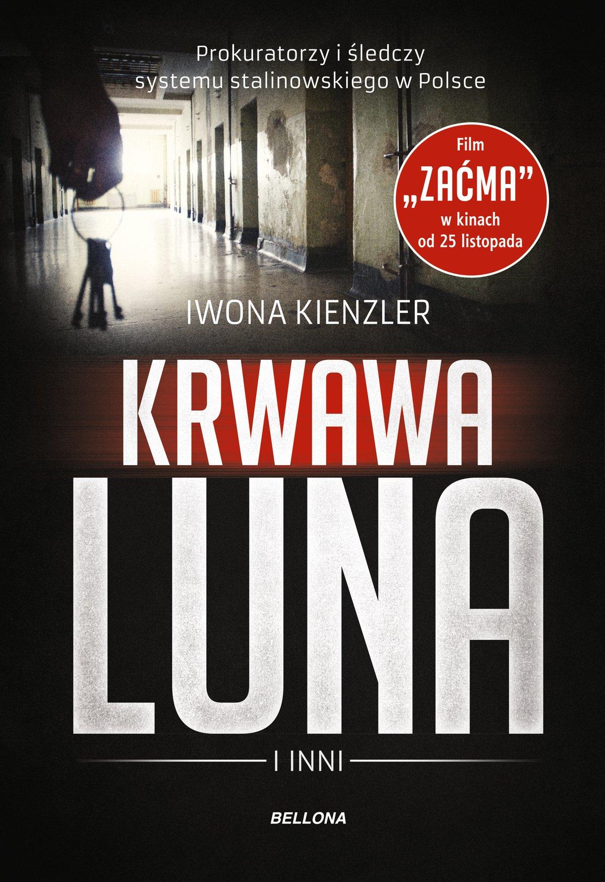 Krwawa Luna i inni. Prokuratorzy i śledczy systemu stalinowskiego w Polsce - Ebook (Książka EPUB) do pobrania w formacie EPUB