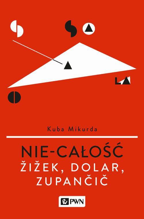 Nie-całość. Źiźek, Dolar, Zupanćić - Ebook (Książka EPUB) do pobrania w formacie EPUB