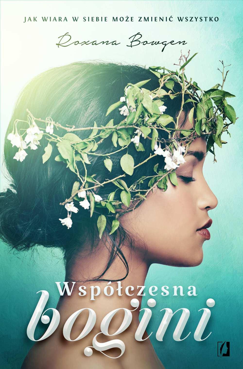 Współczesna bogini. Jak wiara w siebie może zmienić wszystko - Ebook (Książka na Kindle) do pobrania w formacie MOBI