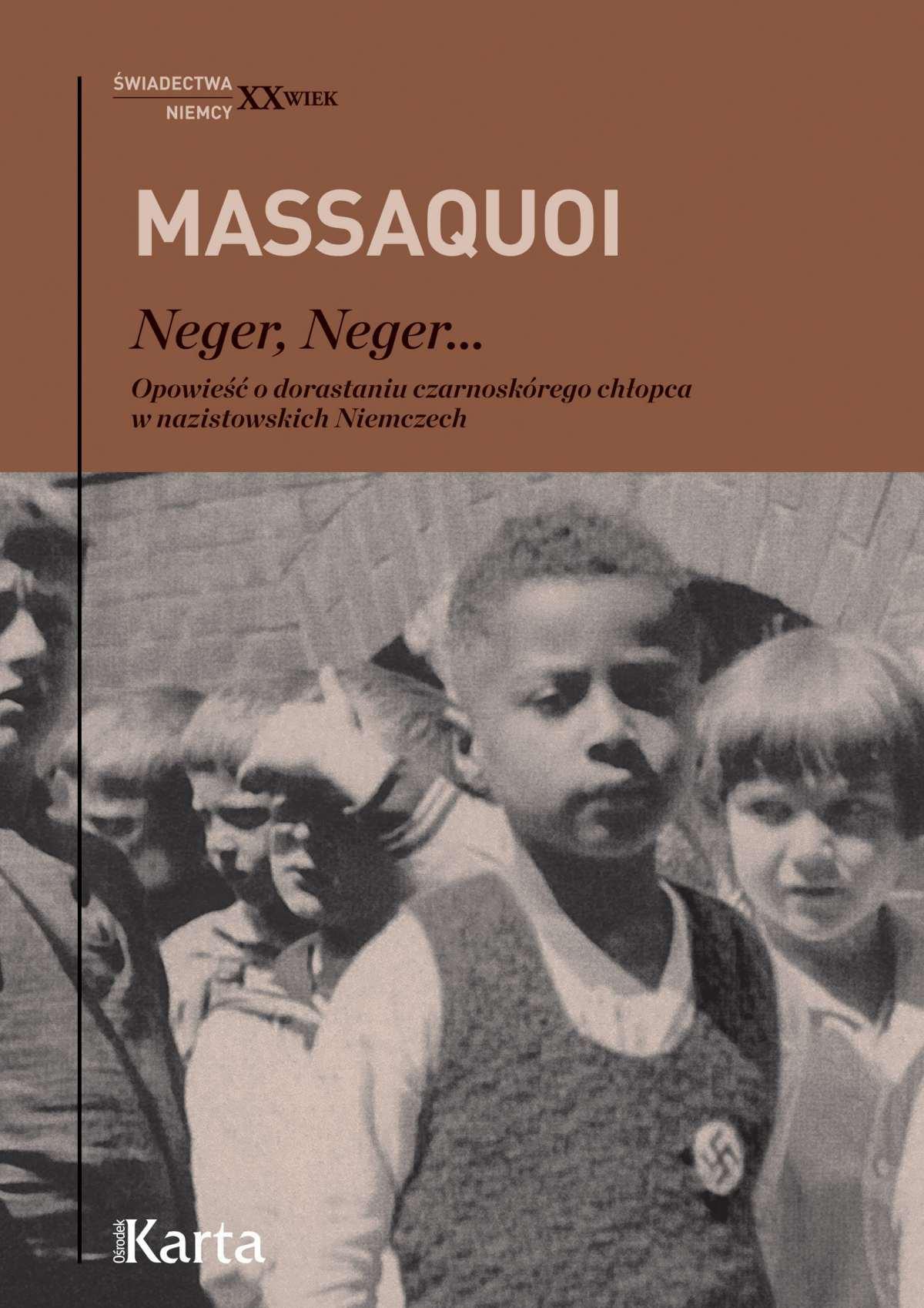 Neger, Neger... Opowieść o dorastaniu czarnoskórego chłopca w nazistowskich Niemczech - Ebook (Książka EPUB) do pobrania w formacie EPUB