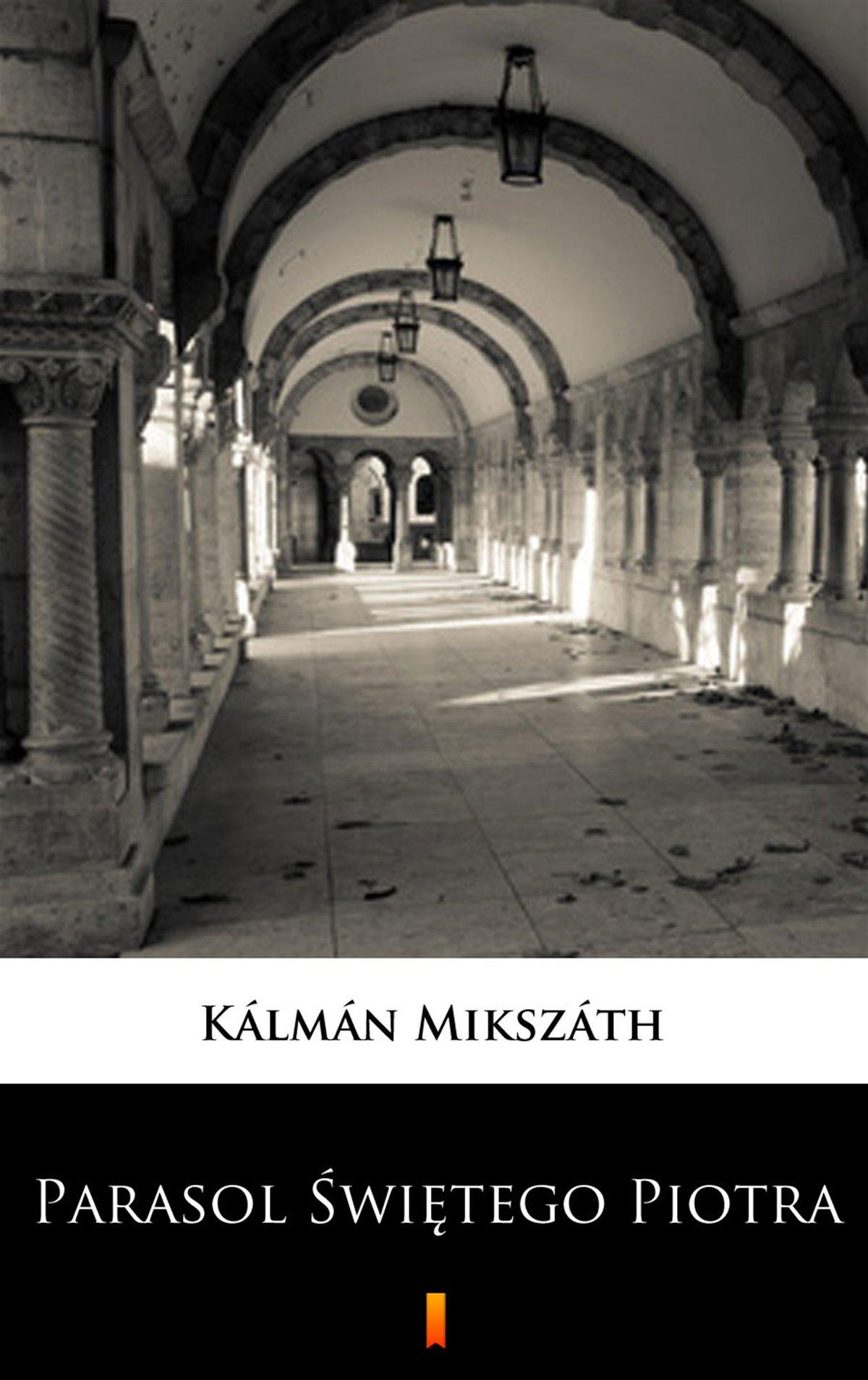 Parasol Świętego Piotra - Ebook (Książka na Kindle) do pobrania w formacie MOBI