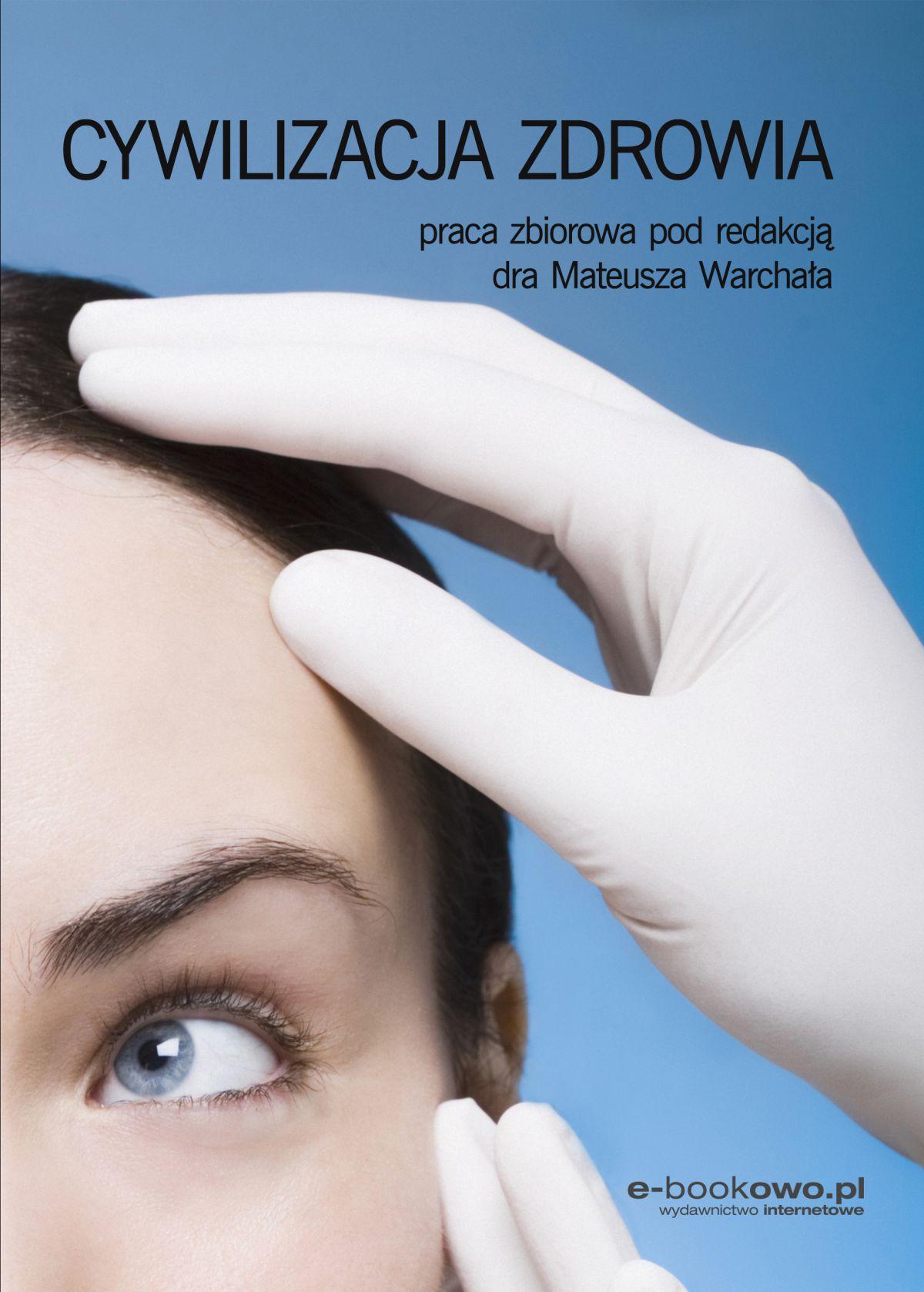 Cywilizacja zdrowia - Ebook (Książka PDF) do pobrania w formacie PDF