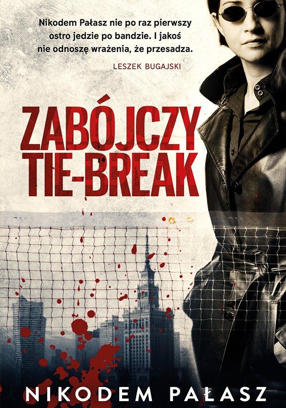 Zabójczy tie-break - Ebook (Książka na Kindle) do pobrania w formacie MOBI