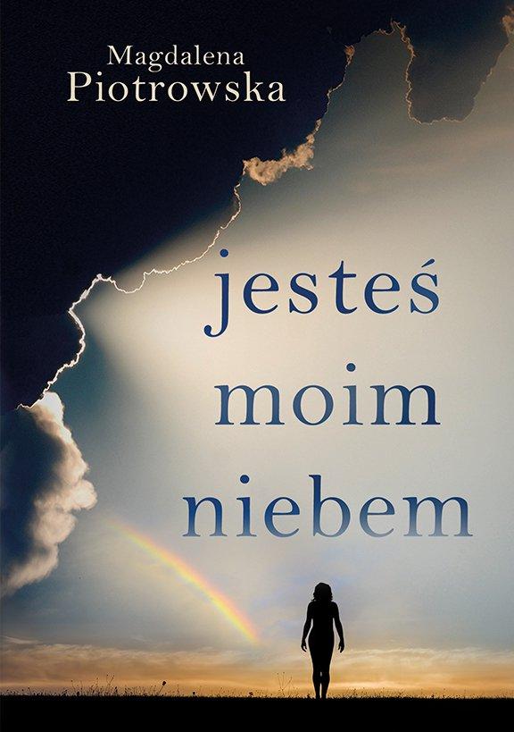 Jesteś moim niebem - Ebook (Książka na Kindle) do pobrania w formacie MOBI
