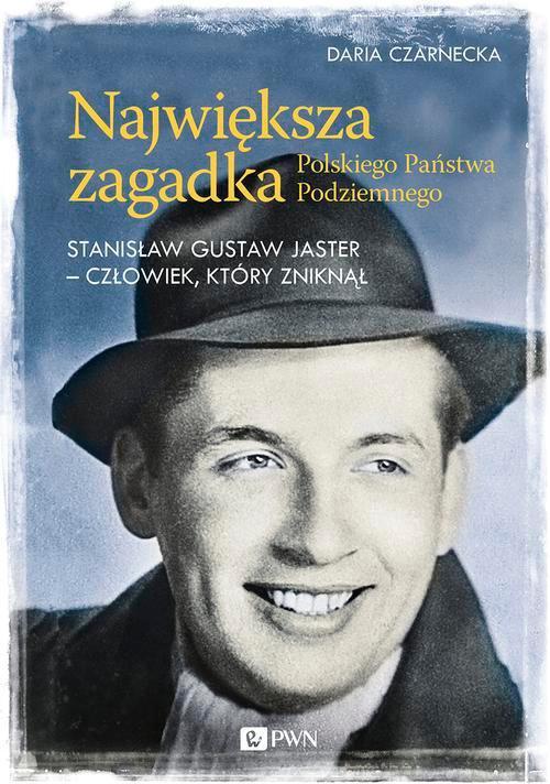 Największa zagadka Polskiego Państwa Podziemnego - Ebook (Książka na Kindle) do pobrania w formacie MOBI