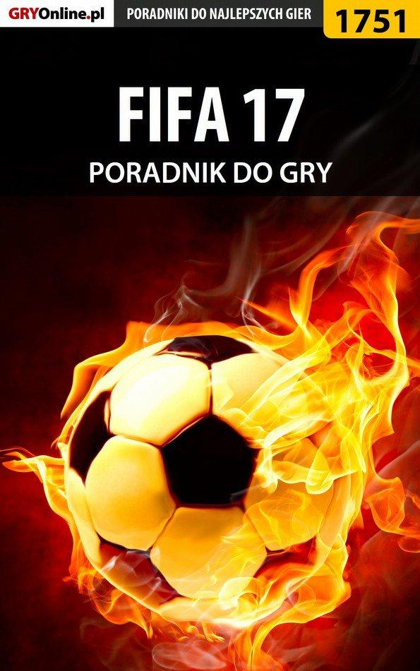 FIFA 17 - poradnik do gry - Ebook (Książka EPUB) do pobrania w formacie EPUB