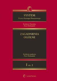 System Prawa Karnego Procesowego. Tom I. Zagadnienia ogólne. Część 2 - Ebook (Książka EPUB) do pobrania w formacie EPUB