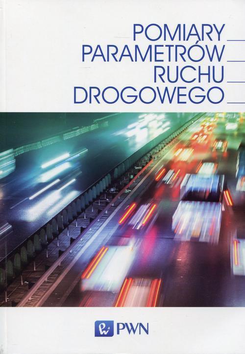 Pomiary parametrów ruchu drogowego - Ebook (Książka EPUB) do pobrania w formacie EPUB
